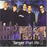 BACKSTREET BOYS - Larger Than Life - CDS