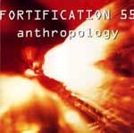 FORTIFICATION 55 - Anthropology - CD