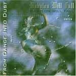 BABYLON WILL FALL - From Dance Into Dust - CD